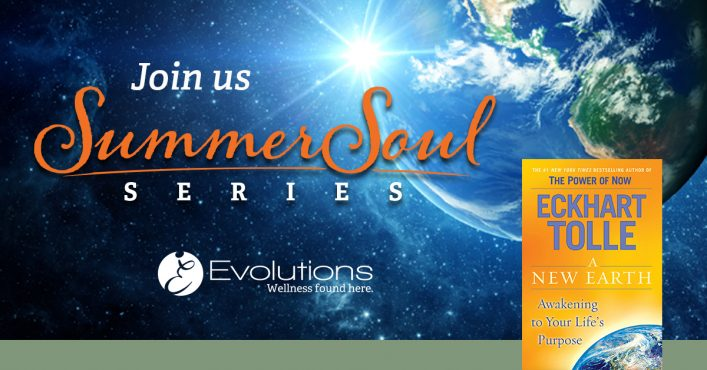 Summer Soul Series A New Earth by Eckhart Tolle